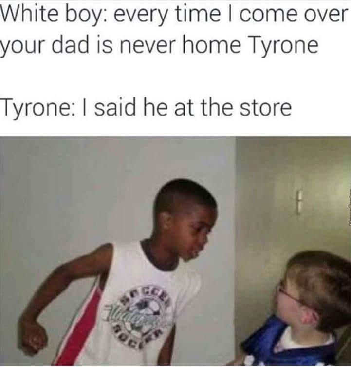 tyrones mad - meme