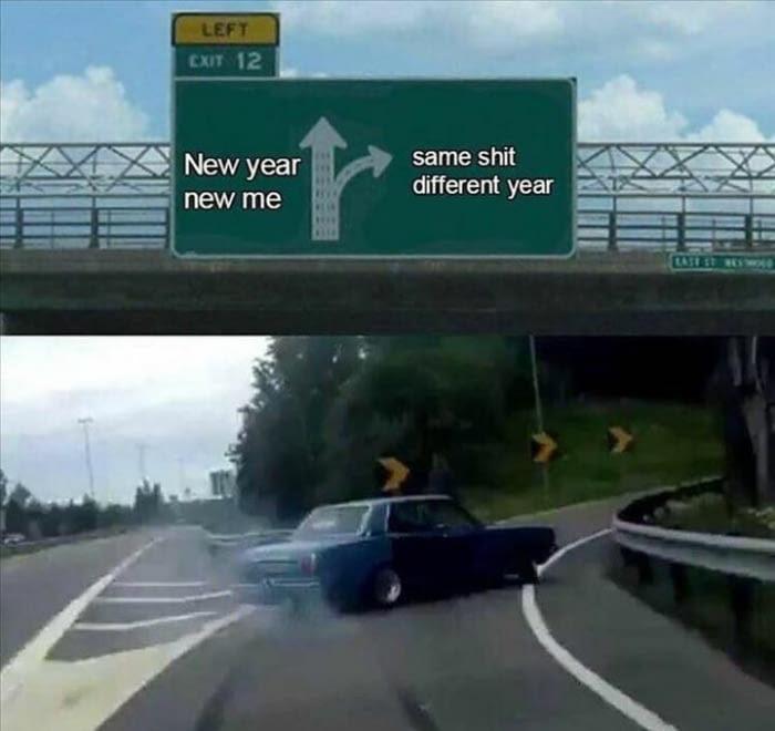 New day new me - meme