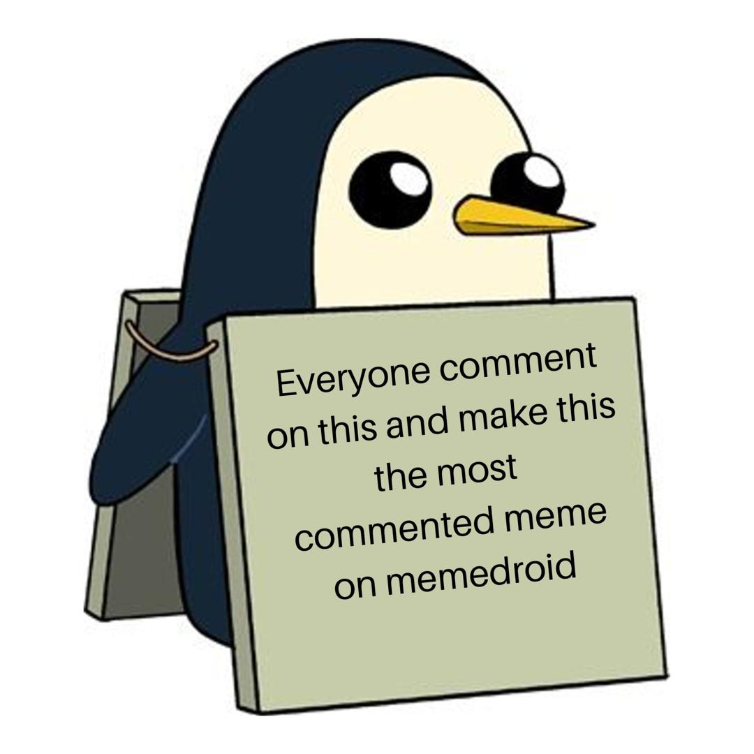 Everyone do it please - meme