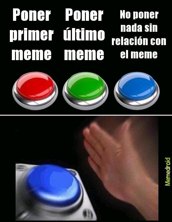 Primer meme= desastre