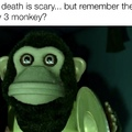 Remember that cursed monkey in toy story 3?