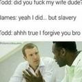 but slavery