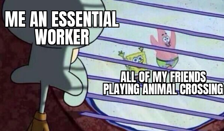 Literally all of my friends are playing it & I don't have the time of day to play it - meme