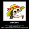Mr.Graso cuando ve una pija sin chupar: *PERSONA CORRIENDO RAPIDAMENTE*