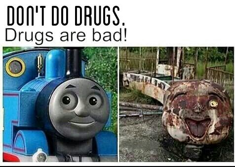 Thomas on drugs - meme