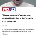 Pizza being used as a weapon... that's new.