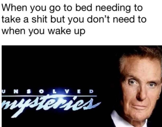 Unsolved Mysteries - meme