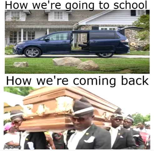 how i go to school - meme