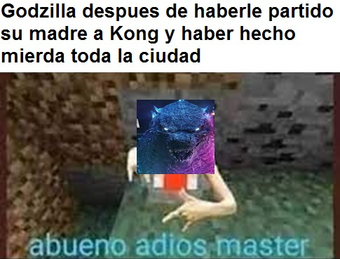 El Godzilla - meme