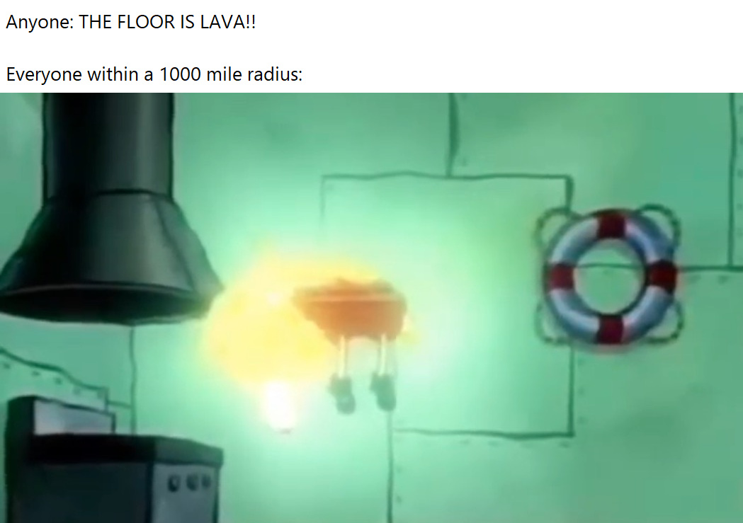 the floor is lava - meme