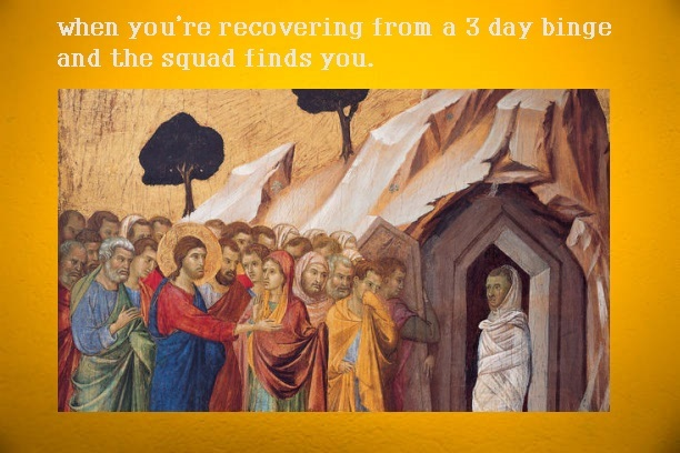 And on the third day he rose... - meme