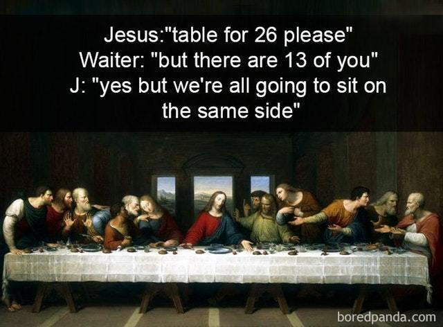 The last supper - meme