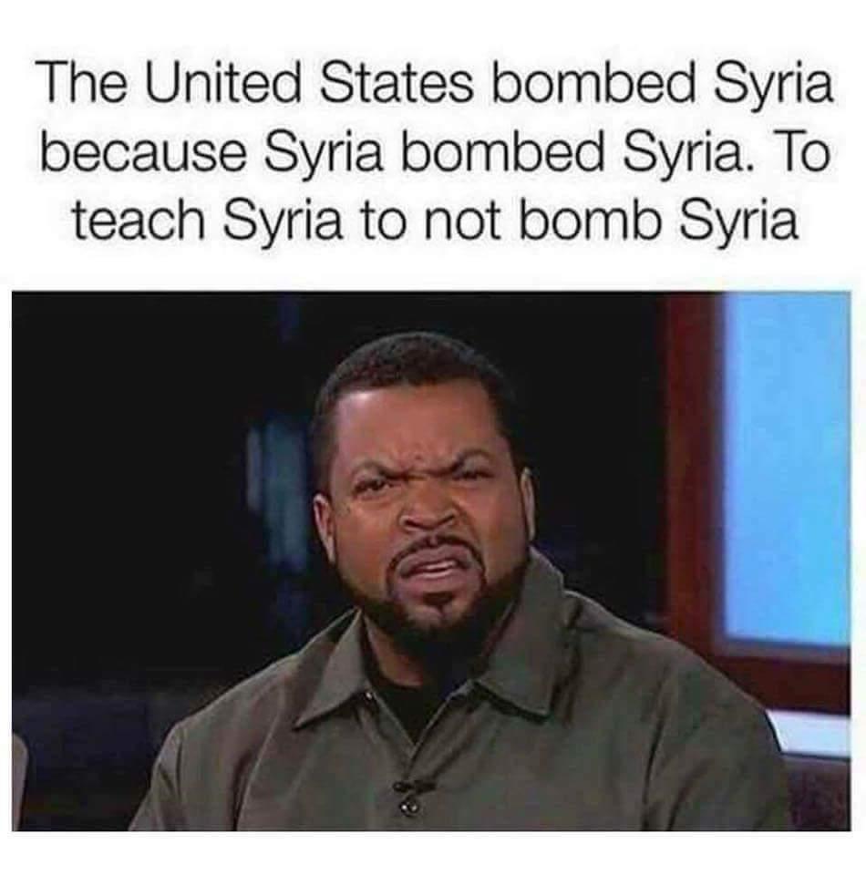 Well! He's not wrong! - meme