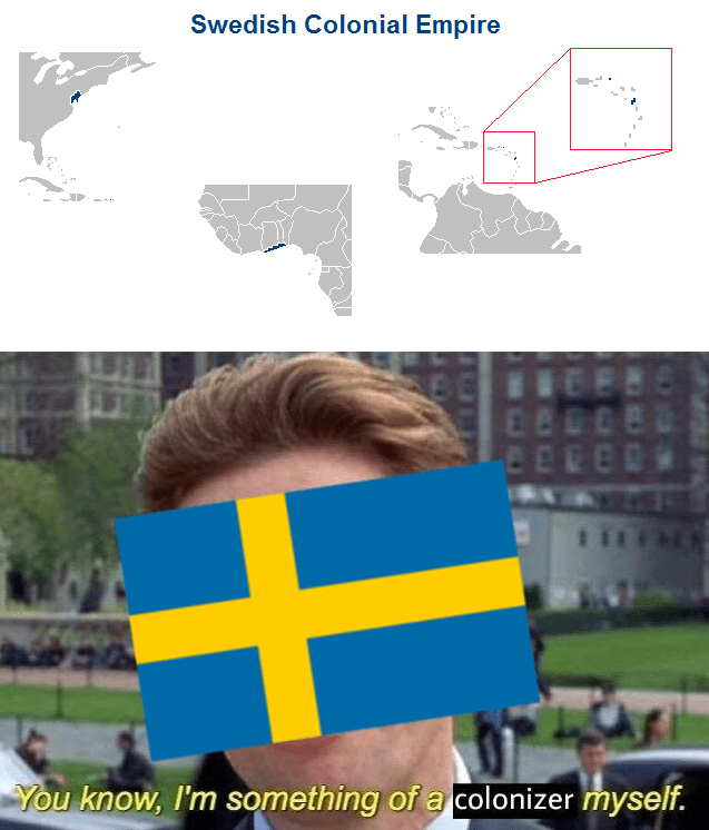 Never forget that Sweden was once powerful - meme