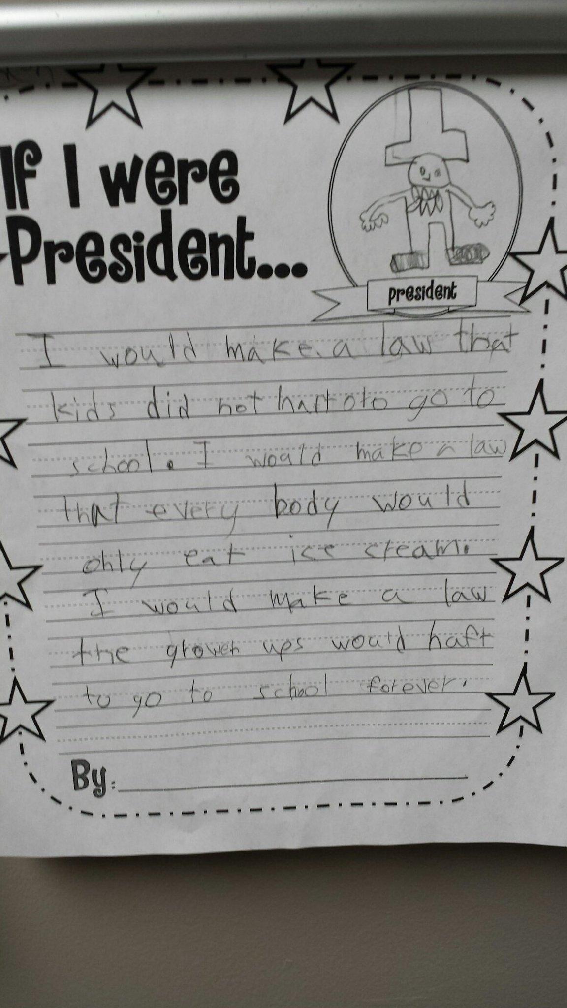 If I were president elementary school edition - meme