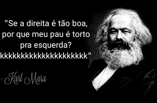 Esse Karl Marx passa do limite mesmo - meme