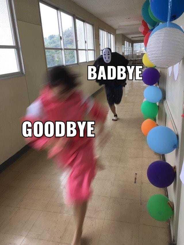 Badbye - meme