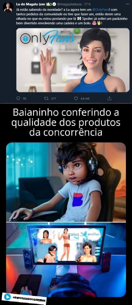 Meme onlyfans magalu baianinho - patotinhadosmemes