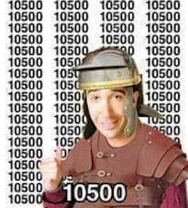 para los que no entendieron 10500 en numero romano es XD - meme