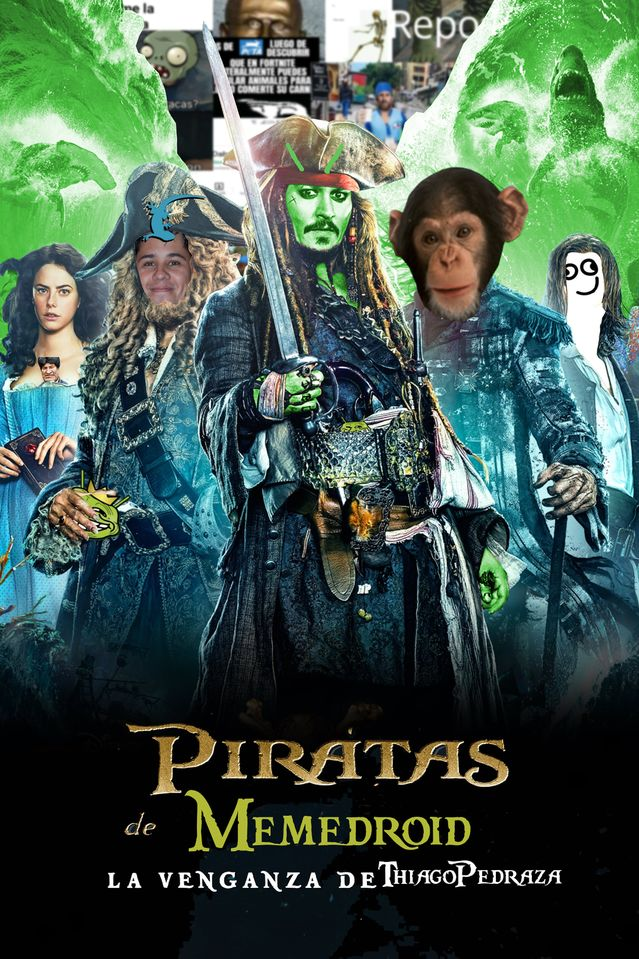 """Piratas de Memedroid """"La venganza de ThiagoPedraza"""