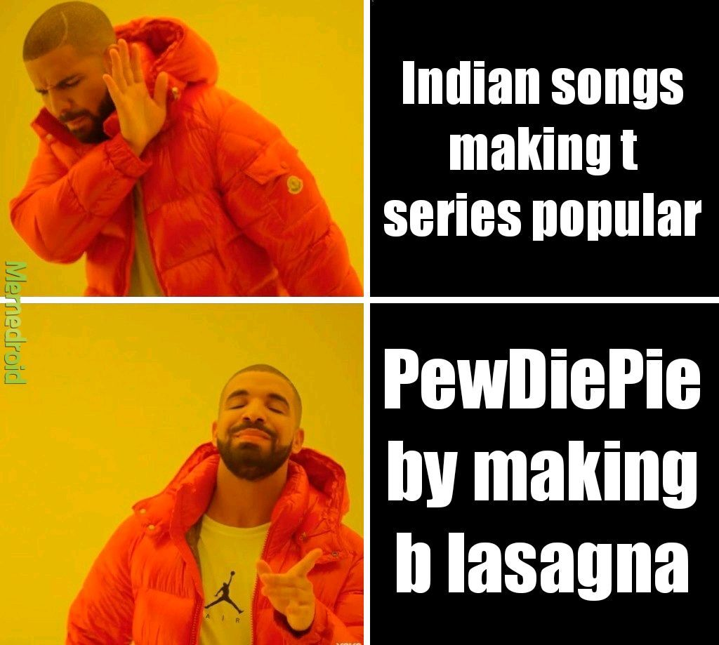 How t series has loads of subs - meme