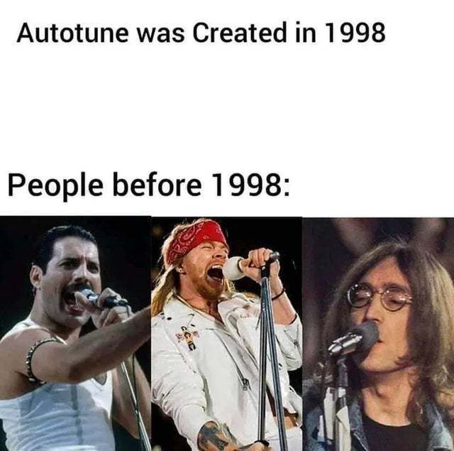 Autotune was created in 1998 - meme