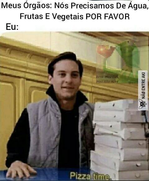 Insira a pizza - meme