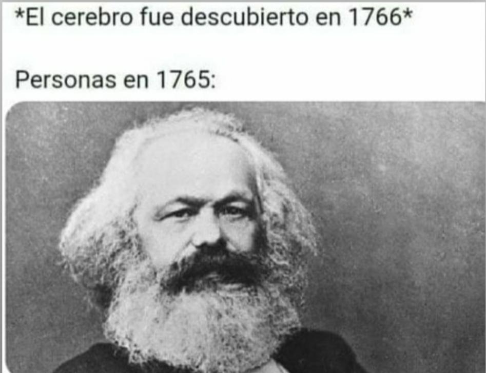 Marx nació después, es solo humor. - meme