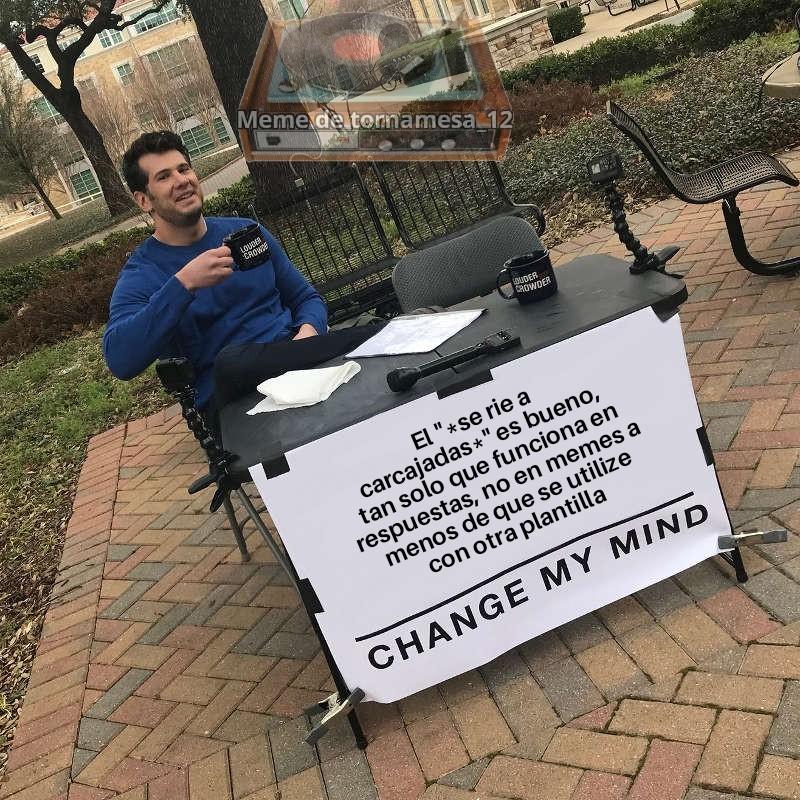 En memes no funciona a menos que lo complementen con otra cosa, y el nene no debe ser el típico de meme malardo y abajo el se ríe a carcajadas