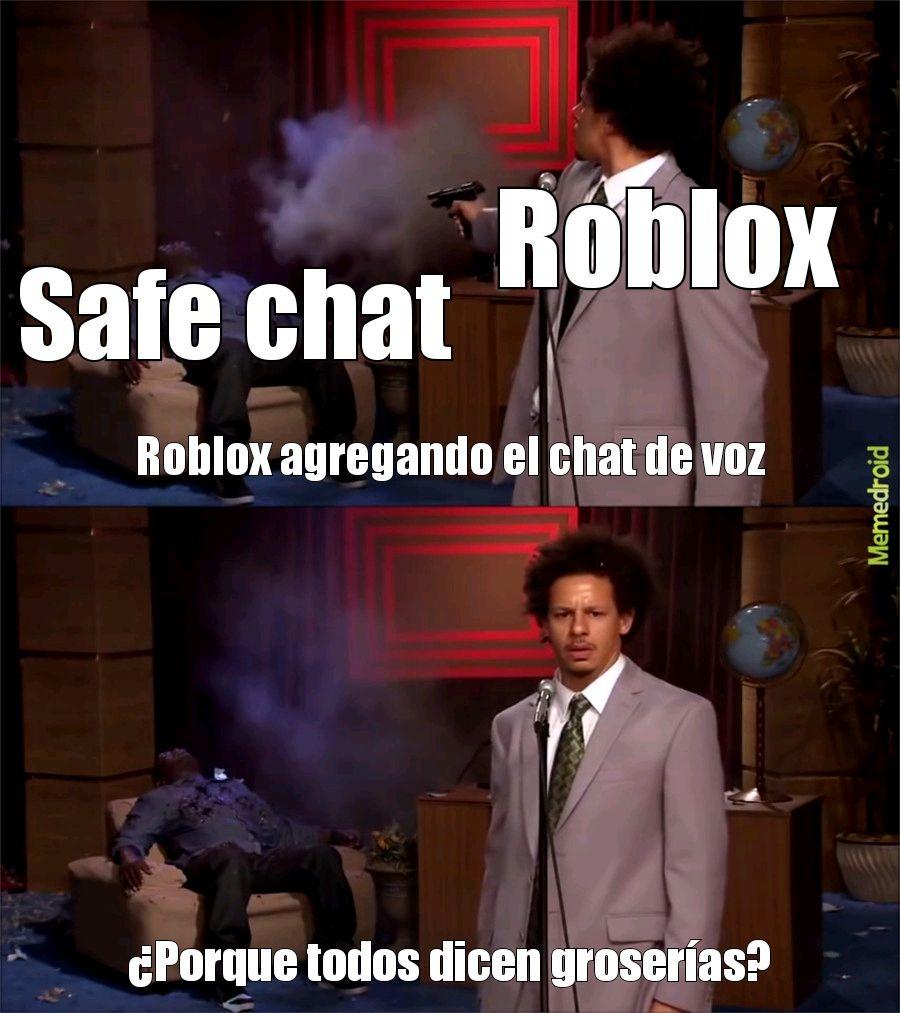 Contexto: Roblox está agregando un chat de voz y puedes decir de todo pd:no creo que pase de moderacion - meme