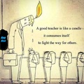 A good teacher is like a candle | gagbee.com