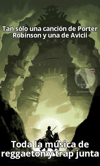 Porter Robinson es un capo - meme