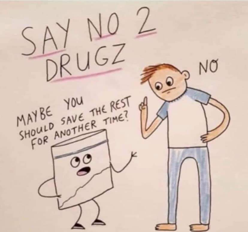 No drugs, no! - meme