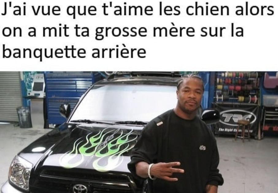 Pimp my ride - meme