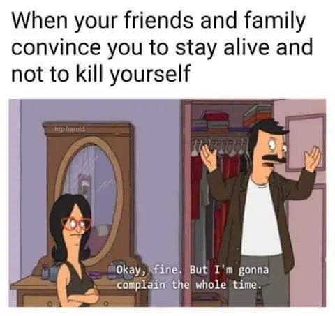 Gonna bitch the entire trip - meme