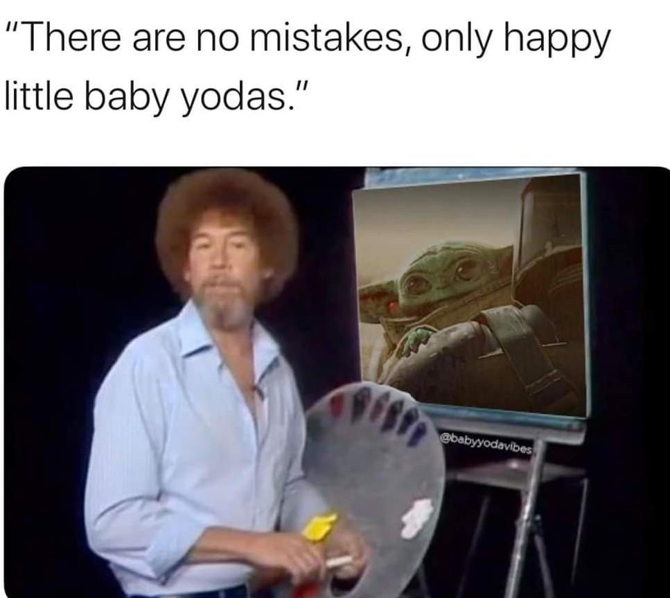 Baby Yoda can't die yet - meme
