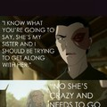 Azula is mentally unstable though, no lie.