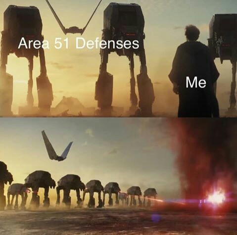 Jokes on you, I work at area 51 (we're not hiding anything ) - meme