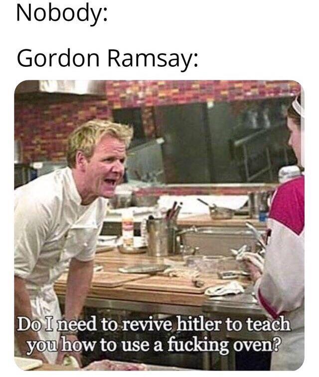 Good old Gordan Ramsey - meme