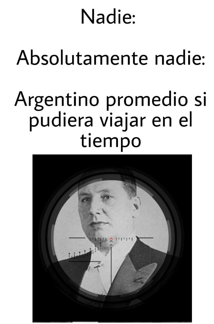 Argentina ya estaba en decadencia,pero el agrando el problema - meme