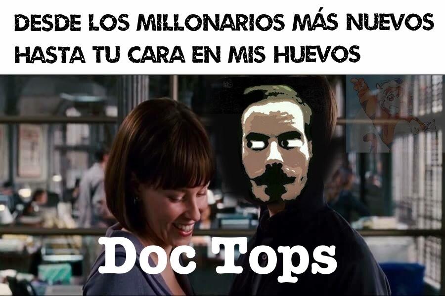 Bienvenido a Doc Tops xD - meme