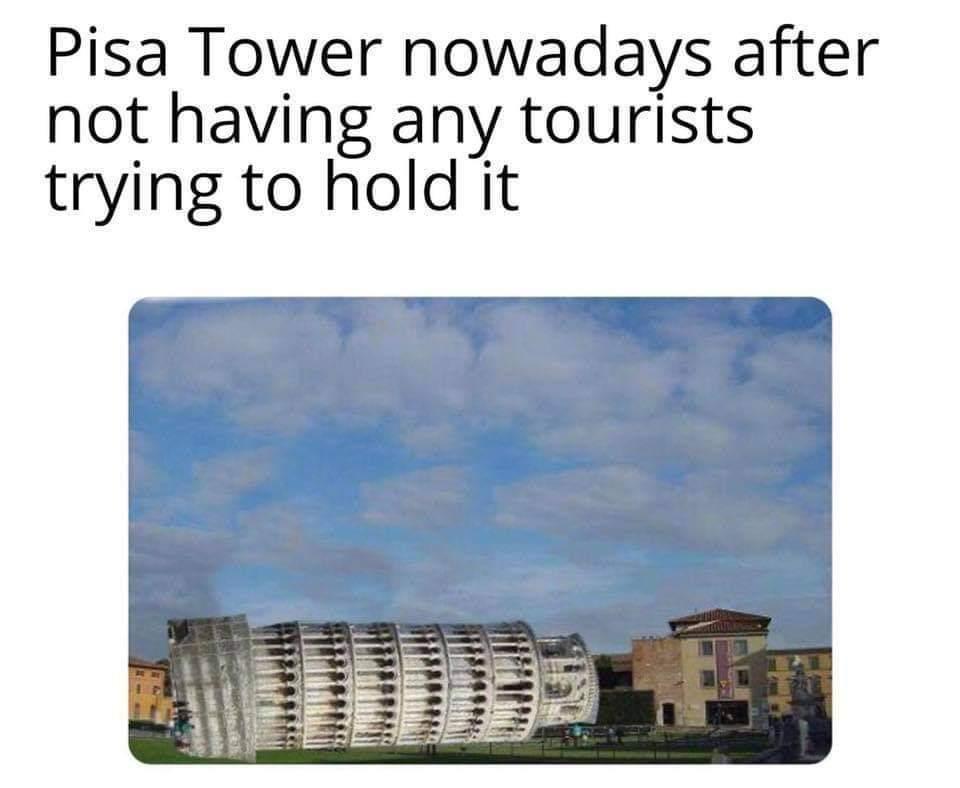Lying tower of Pisa - meme