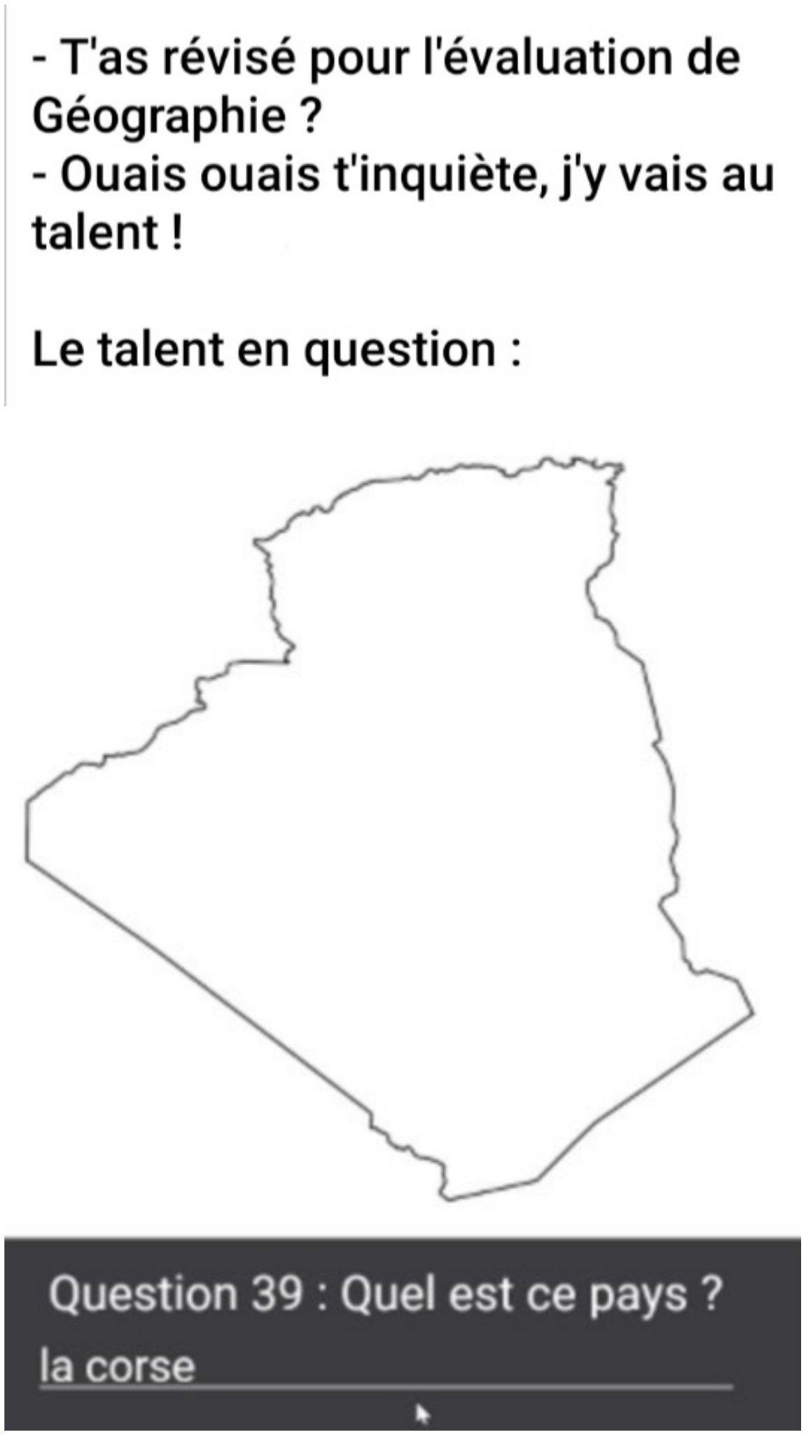 La Corse ? C'est à côté du Maroc, non ? - meme