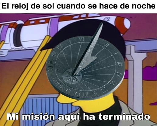 El reloj de sol no trabaja en el turno nocturno - meme