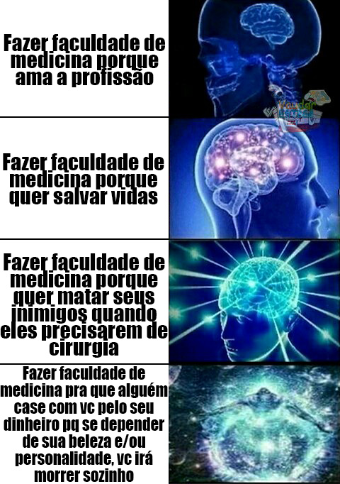 medicina é o curso mainstream do brasil - meme