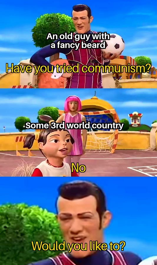 cOmMuNiSM hAs nEVeR bEEn TrIEd - meme