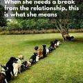When She Needs A Break