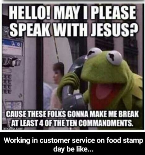 Or any customer service... - meme