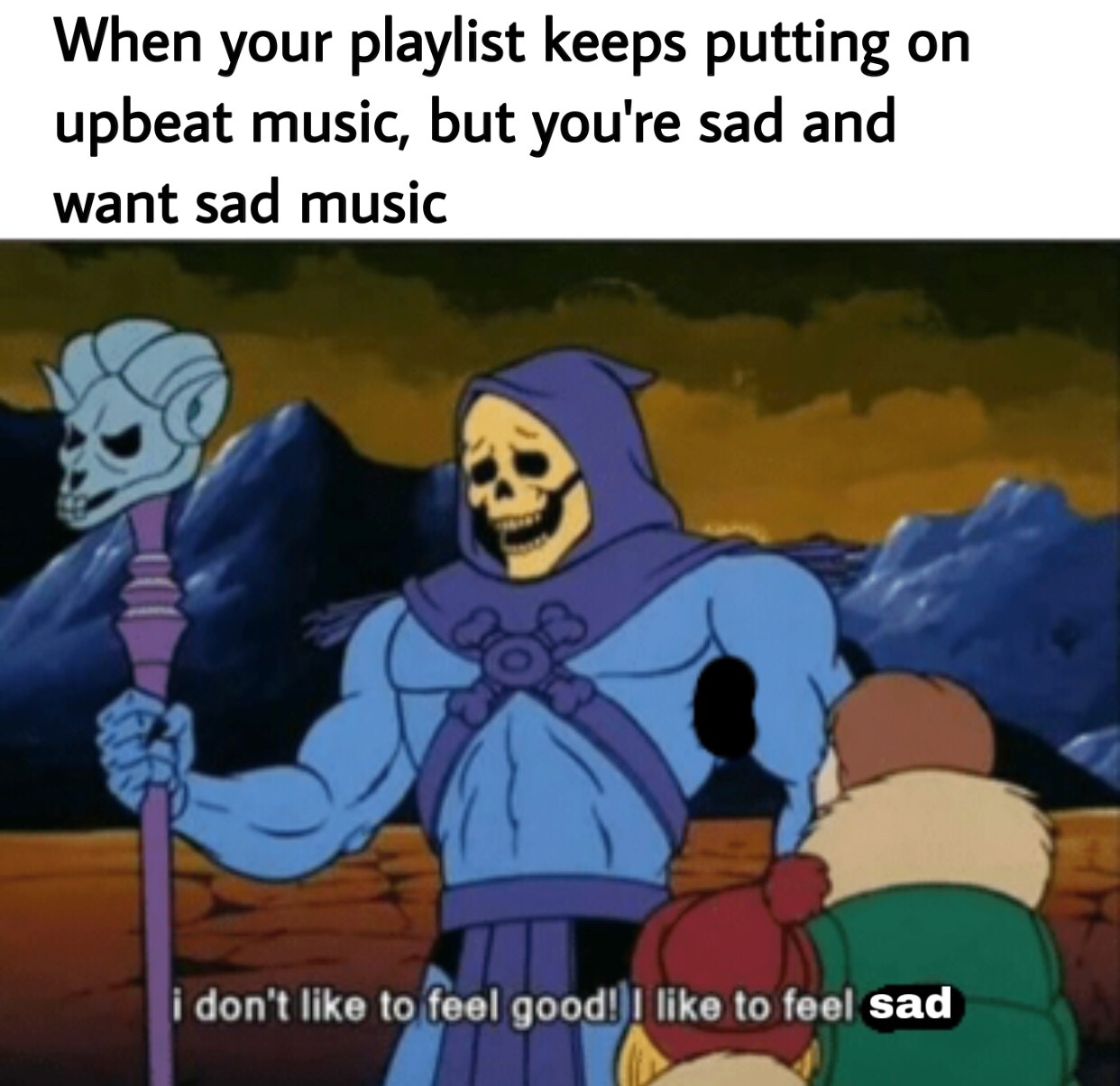 I like to feel sad :( - meme