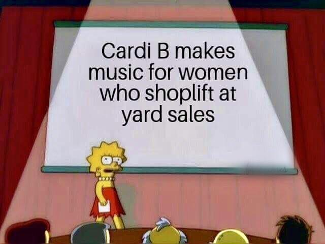 Cardi B makes music for women who shoplift at yard sales - meme